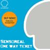 Seta label presents: Sensoreal - One Way Ticket EP
