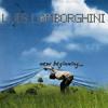 Luis Lamborghini: New Beginning EP!