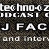 Techno.cz Podcast 02: mixed by DJ Face