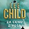 Knižní recenze: Lee Child - Za cenu života