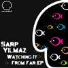 "Sarp Yilmaz vydává nové EP ""Watching It From Far"""