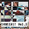 Tretí diel kompilácie We Call It Skweeast je vonku!
