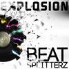 Beat Splitterz poskytuje Explosion volně ke stažení!