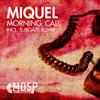 Miquel vydává nový singl Morning Call