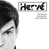 Hudební recenze: Hervé - Pick Me Up, Sort Me Out, Calm Me Down