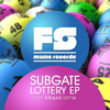 Subgate vydal své Lottery EP na domácím labelu FS Music okořeněné Miquelovým remixem