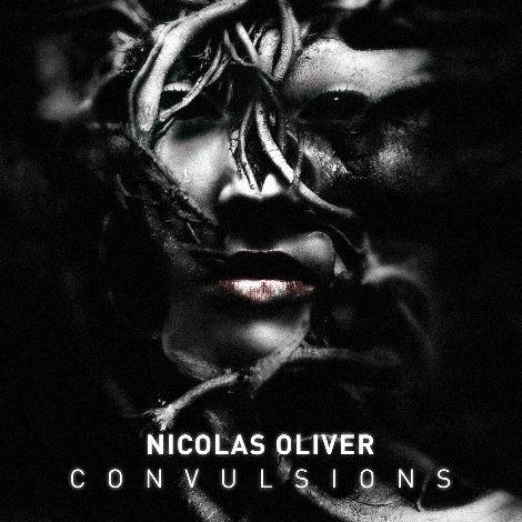 Nicolas Oliver - Convulsions