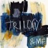 &ME vydal nové EP Trilogy