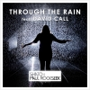 "SHato & Paul Rockseek představují singl ""Through The Rain"""
