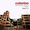 """Hudební recenze: Colombo – """"Abandoned Factory II"""""""