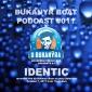 Bukanýr Podcast představuje nováčky Identic
