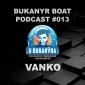 DJ Vanko se postaral o dalši Bukanýr Podcast