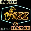 DJ Flux - Jazz&Dance 2012 1