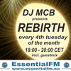 DJ MCB presents Rebirth on EssentialFM