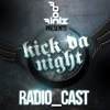 Bon Finix presents Kick da Night Radio_Cast :: October 2012