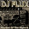 DJ Flux - Rhythm Of The Night 2