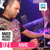 Ravic - Naked Records Podcast 021