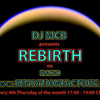 DJ MCB presents REBIRTH 004 on iradio Sensation Factory