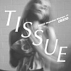 TISSUE Magazine Mixtape 11 by CRATO