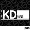 KD Music Radio Show Episode 009 by Kaiserdisco