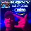 DJ Enrico - Live @ Roxy - Free Mondays 1.9. 2014