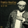 DJ Flux - Frankie Knuckles Tribute Mix 2014