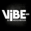 DJ Neighbour - Vibe