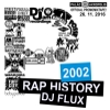 DJ Flux - Rap History 2002 Mixtape