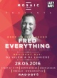 MOSAIC HOUSE PRESENTS FRED EVERYTHING