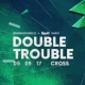 Klubová noc Double Trouble s hvězdnými headlinery