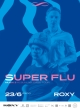 SUPER FLU (DE) - MUSIC 3 ALBUM RELEASE TOUR