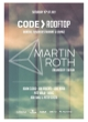 CODE ROOFTOP W. MARTIN ROTH (ANJUNADEEP / GET PHYSICAL)