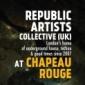 Londýnský kolektiv Republic Artists opět v Chapeau Rouge