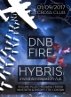 DNB FIRE W/ HYBRIS & POSSITIVA! W/ NEKES