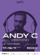 ANDY C ALL WEEKEND