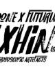 HEDONE X FUTURUM: XHIN (STROBOSCOPIC ARTEFACTS)