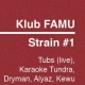 Klub FAMU zve na párty Strain Nr. 1