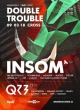 DOUBLE TROUBLE W/ INSOM & QZB