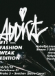 ADDICT#11 - FASHION WEAK EDITION