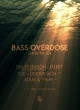 BASS OVERDOSE: UNDER THE SEA
