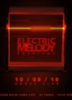 ELECTRIC MELODY 2018
