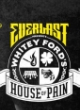 EVERLAST PRES. WHITEY FORD'S HOUSE OF PAIN