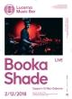 BOOKA SHADE LIVE (DE)