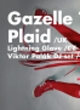 GAZELLE TWIN & PLAID & LIGHTNING GLOVE / NAROZENINY RADIA WAVE