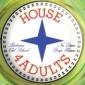 House 4 Adults v klubovně 2.patro již tento pátek