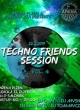 TECHNO FRIENDS SESSION VOL. 4