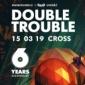 Double Trouble oslaví 6 let v pátek v klubu Cross