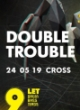 DOUBLE TROUBLE - DRUMBASSTERDS 9TH B-DAY PARTY