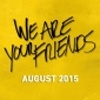 Soutěž o 2x tričko a 10x stylový kelímek k filmu We Are Your Friends