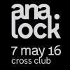Soutěž o 2x2 vstupy na akci Ana.lock v klubu Cross